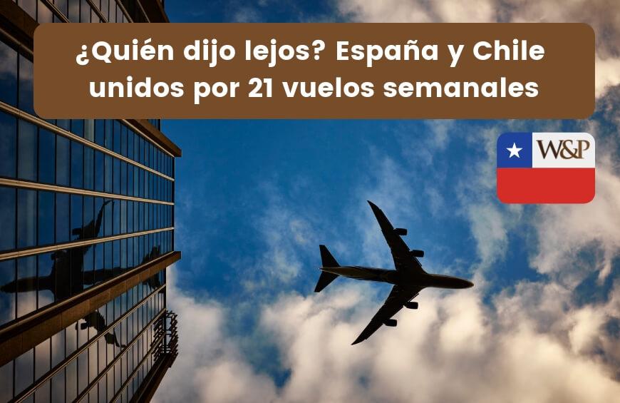vuelos semanales españa chile