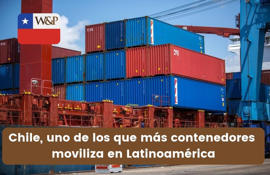 chile de los paises que mas contenedores mueven del mundo