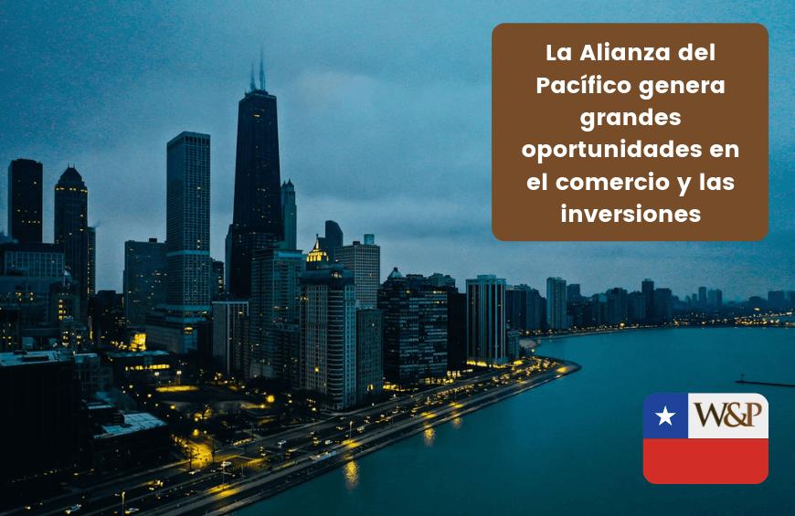 alianza del pacifico oportunidades comercio inversiones