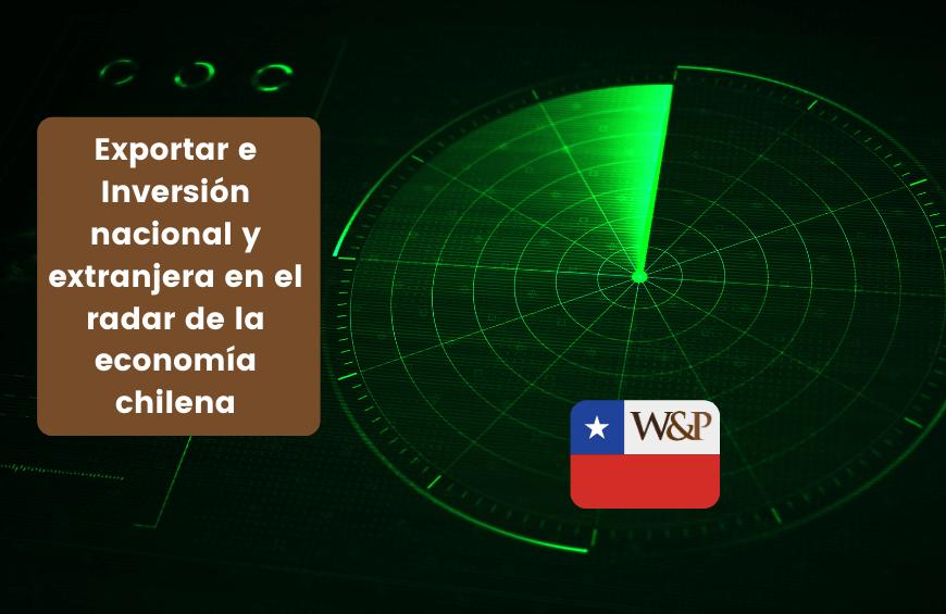 exportar inversion nacional extranjera economia chilena