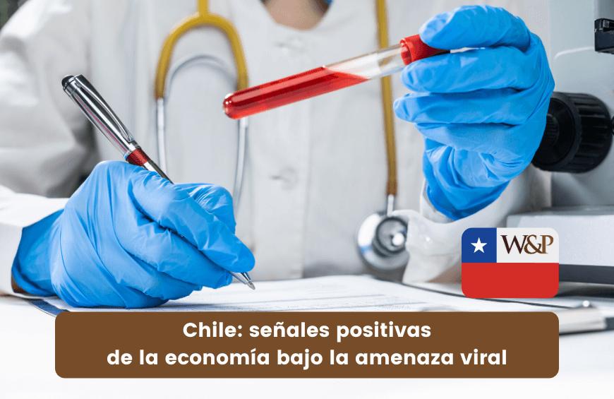 Chile señales positivas economia amenaza coronavirus