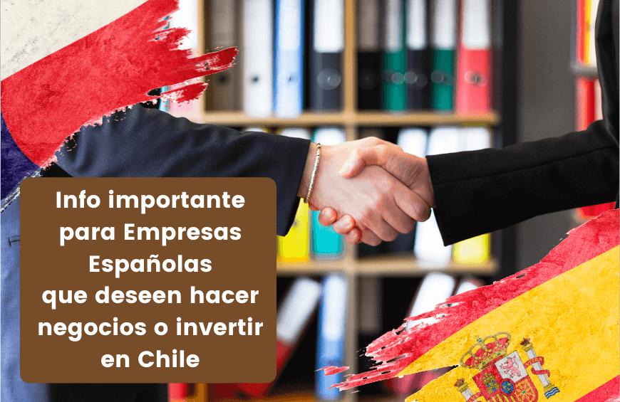 empresas espanolas invertir en chile hacer negocios