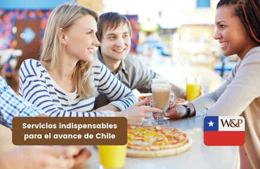 Servicios indispensables para el avance de Chile