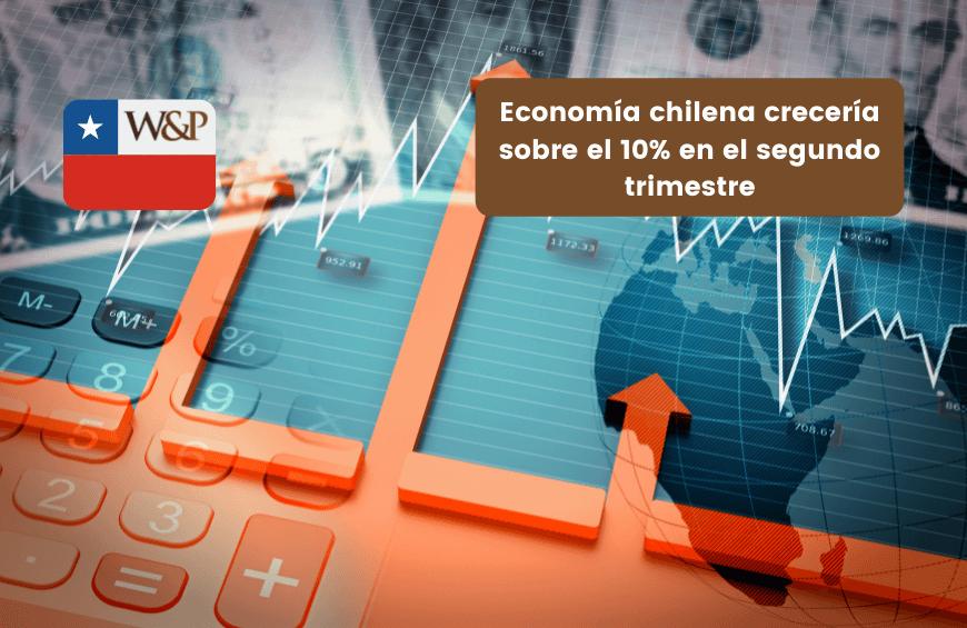 economia-chilena-creceria-10-en-segundo-trimestre-2021